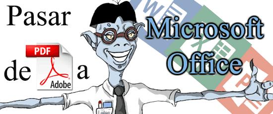 Pasar de PDF a Microsoft Office